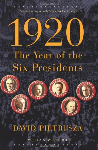 1920 The Year of the Six Presidents N/A edition cover
