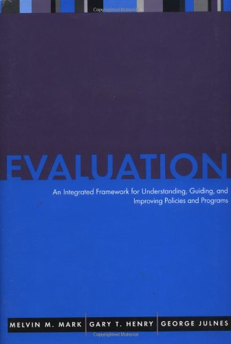 Evaluation An Integrated Framework for Understanding, Guiding, and Improving Policies and Programs  2000 edition cover
