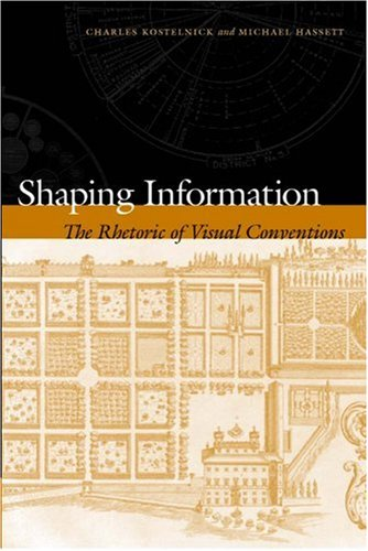 Shaping Information The Rhetoric of Visual Conventions  2003 edition cover