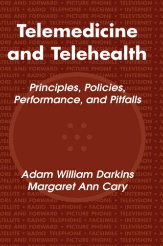 Telemedicine and Telehealth Principles, Policies, Performance and Pitfalls  2000 edition cover