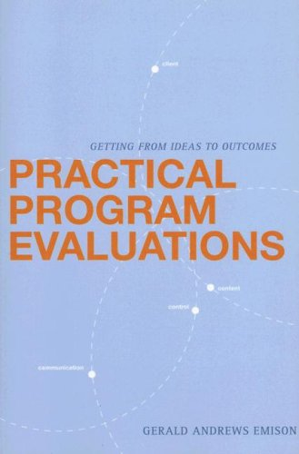 Practical Program Evaluations Getting from Ideas to Outcomes  2005 (Revised) edition cover