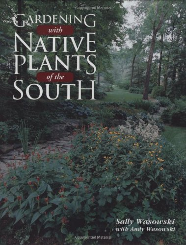 Gardening with Native Plants of the South  N/A 9780878338023 Front Cover