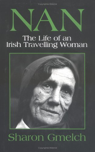 Nan The Life of an Irish Travelling Woman Revised  9780881336023 Front Cover