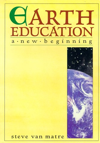 Earth Education : A New Beginning 1st 1990 edition cover