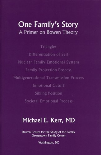 One Family's Story : A Primer on Bowen Theory  2002 9780965854023 Front Cover