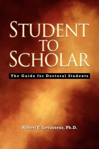 Student to Scholar The Guide for Doctoral Students  2006 edition cover