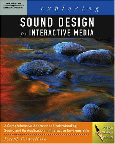 Exploring Sound Design for Interactive Media   2006 edition cover