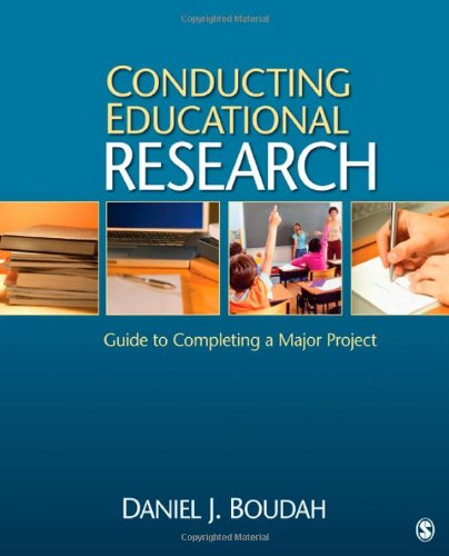 Conducting Educational Research Guide to Completing a Major Project  2011 edition cover