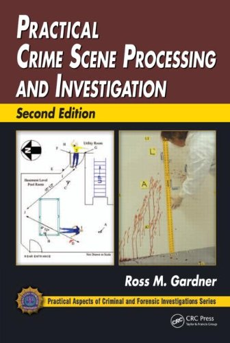 Practical Crime Scene Processing and Investigation  2nd 2012 (Revised) edition cover