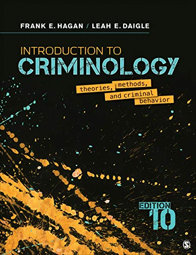 Introduction to Criminology Theories, Methods, and Criminal Behavior 10th 2020 9781544339023 Front Cover