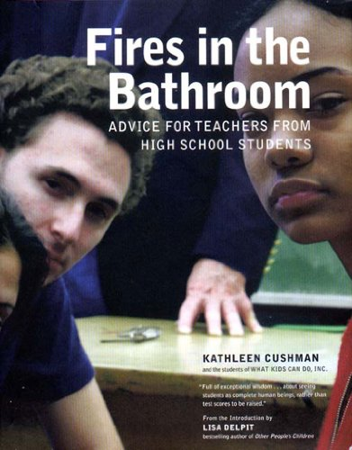 Fires in the Bathroom Advice for Teachers from High School Students  2003 edition cover