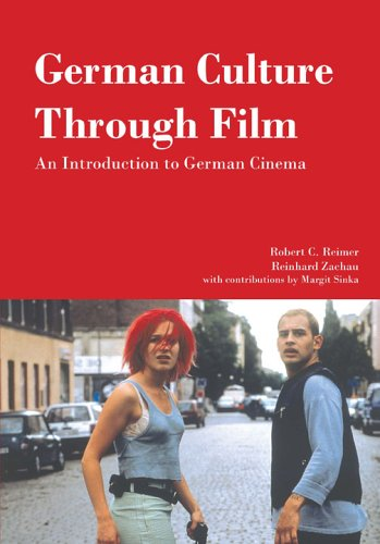 German Culture Through Film An Introduction to German Cinema N/A edition cover