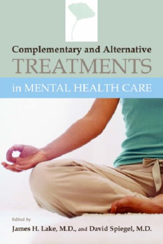 Complementary and Alternative Treatments in Mental Health Care   2006 edition cover
