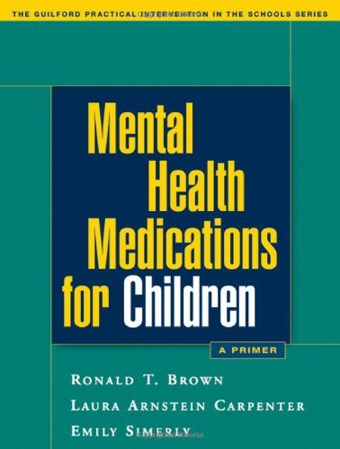 Mental Health Medications for Children A Primer  2006 edition cover