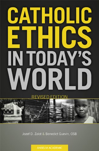 Catholic Ethics in Today's World, Revised Edition  2nd 2011 (Revised) edition cover