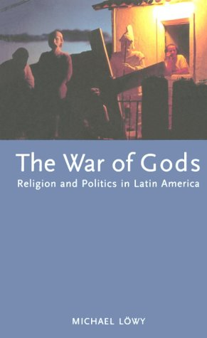 War of Gods Religion and Politics in Latin America  1996 edition cover