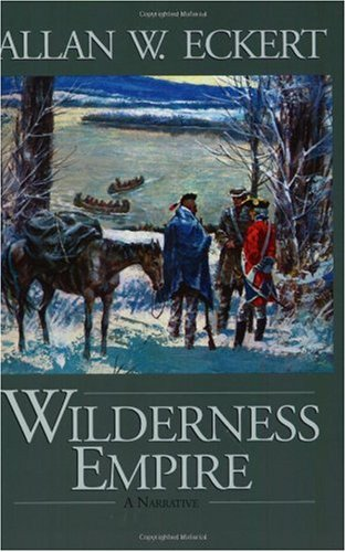 Wilderness Empire A Narrative  2002 edition cover
