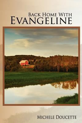 Back Home with Evangeline  N/A 9781935786023 Front Cover