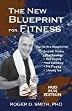 New Blueprint for Fitness - Mud Run Edition 10 Power Habits for Transforming Your Body 2nd 9781938590023 Front Cover