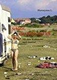 Schatzi, eine Reise und ich: Mit dem Wohnmobil nach Istanbul N/A 9783842369023 Front Cover