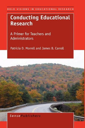 Conducting Educational Research A Primer for Teachers and Administrators  2010 9789460912023 Front Cover