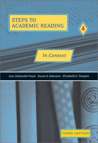 Steps to Academic Reading 4 : in Context  3rd 2003 (Revised) 9780030340024 Front Cover