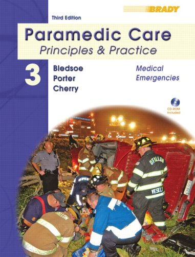 Paramedic Care Principles and Practice 3rd 2009 9780135137024 Front Cover