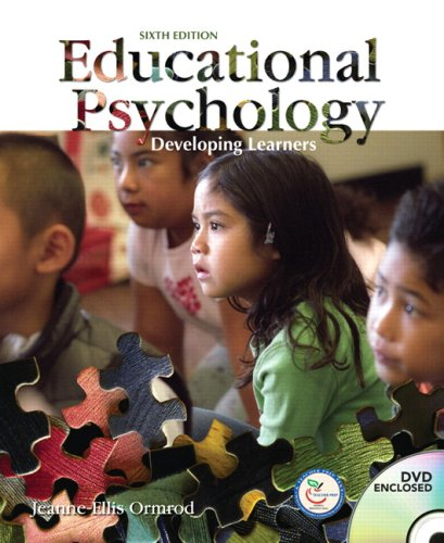 Educational Psychology Developing Learners 6th 2008 9780136127024 Front Cover
