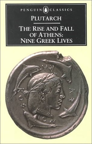 Rise and Fall of Athens Nine Greek Lives N/A edition cover