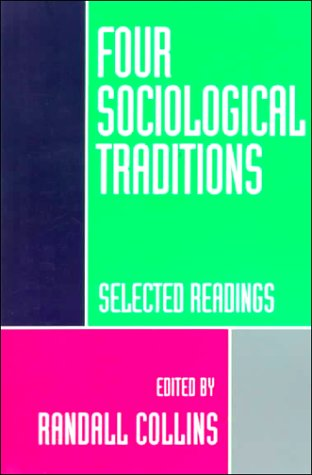 Four Sociological Traditions Selected Readings 2nd 1994 (Revised) edition cover