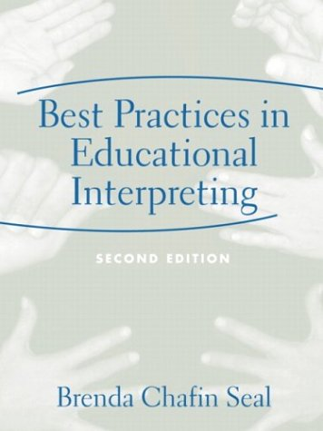 Best Practices in Educational Interpreting  2nd 2004 edition cover