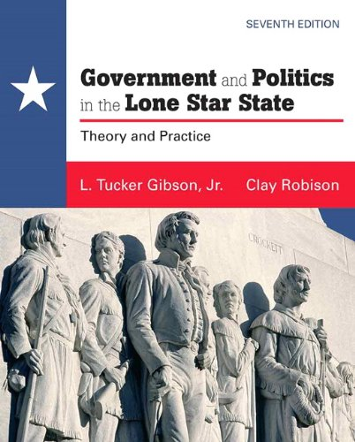 Government and Politics in the Lone Star State  7th 2011 edition cover
