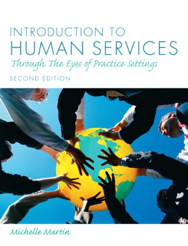 Introduction to Human Services Through the Eyes of Practice Settings 2nd 2011 edition cover