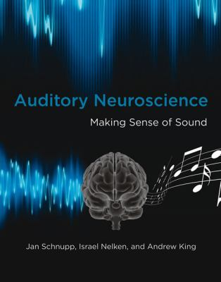 Auditory Neuroscience Making Sense of Sound  2012 edition cover