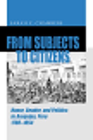 From Subjects to Citizens Honor, Gender, and Politics in Arequipa, Peru, 1780-1854  1999 9780271019024 Front Cover
