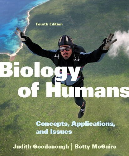 Biology of Humans Concepts, Applications, and Issues 4th 2012 (Revised) edition cover