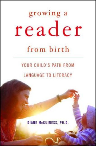 Growing a Reader from Birth Your Child's Path from Language to Literacy  2004 9780393058024 Front Cover
