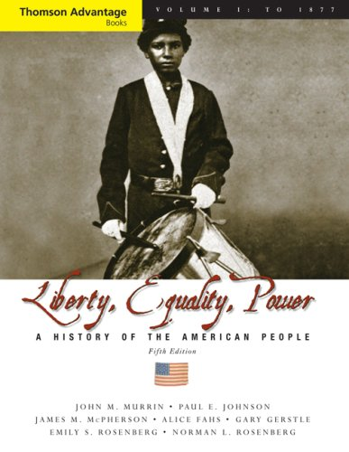Liberty, Equality, Power A History of the American People to 1877 5th 2008 (Revised) edition cover