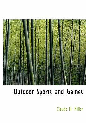 Outdoor Sports and Games   2008 9780554259024 Front Cover