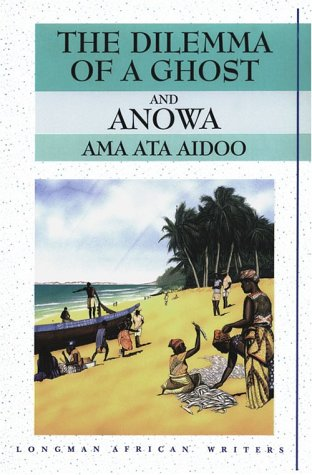 Dilemma of a Ghost and Anowa AMA Ata Aidoo 2nd 1995 edition cover