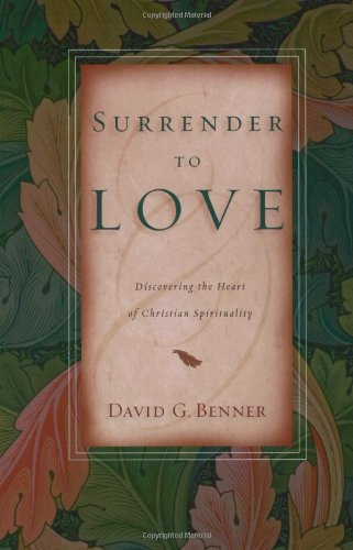 Surrender to Love Discovering the Heart of Christian Spirituality  2003 edition cover