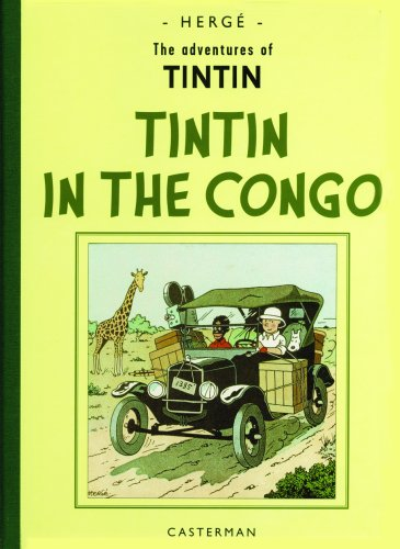 Adventures of Tintin in the Congo Reporter for Le Petit Vingtieme  2002 edition cover
