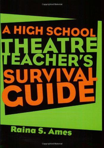 High School Theatre Teacher's Survival Guide   2006 (Teachers Edition, Instructors Manual, etc.) edition cover