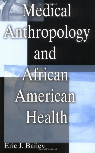 Medical Anthropology and African American Health   2002 edition cover