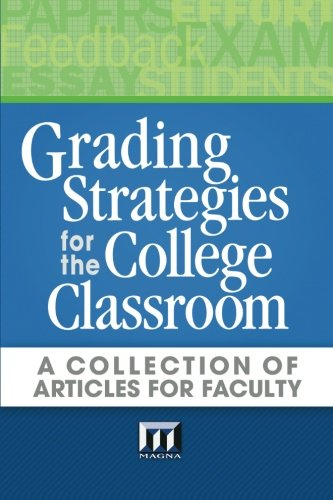 Grading Strategies for the College Classroom   2013 edition cover
