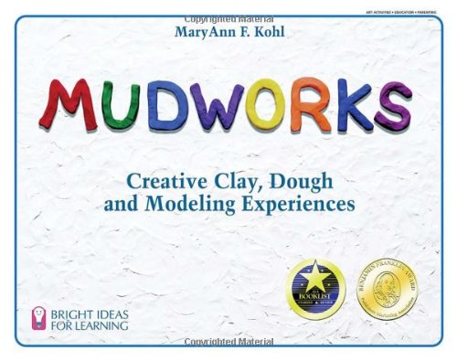 Mudworks Creative Clay, Dough, and Modeling Experiences  1989 edition cover