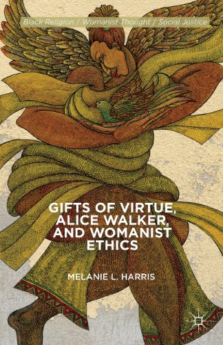 Gifts of Virtue, Alice Walker, and Womanist Ethics   2010 edition cover