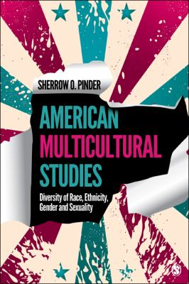 American Multicultural Studies Diversity of Race, Ethnicity, Gender and Sexuality  2013 edition cover