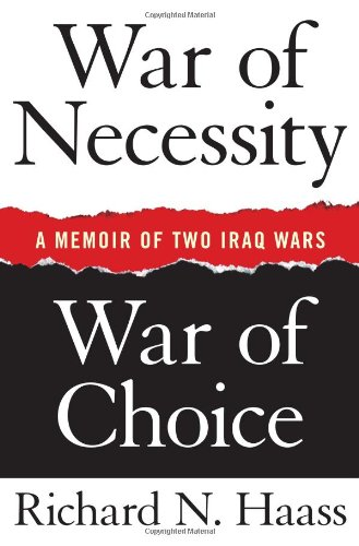 War of Necessity, War of Choice A Memoir of Two Iraq Wars  2009 edition cover