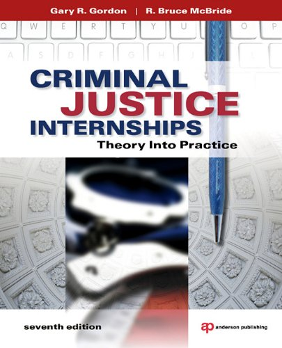 Criminal Justice Internships Theory into Practice 7th 2011 (Revised) edition cover
